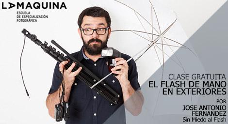 Nueva Edición Clase Gratuita: El flash de mano en exteriores por Jose A Fernández