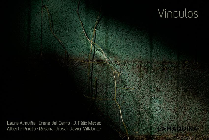 Inauguración de la exposición colectiva 'Vínculos' en La Máquina