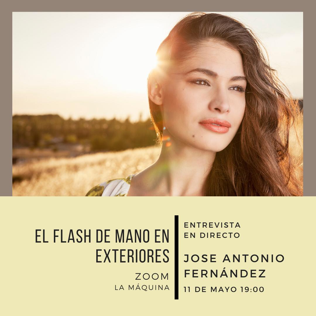 Entrevista JOSE ANTONIO FERNÁNDEZ: «Flash de mano en exteriores»