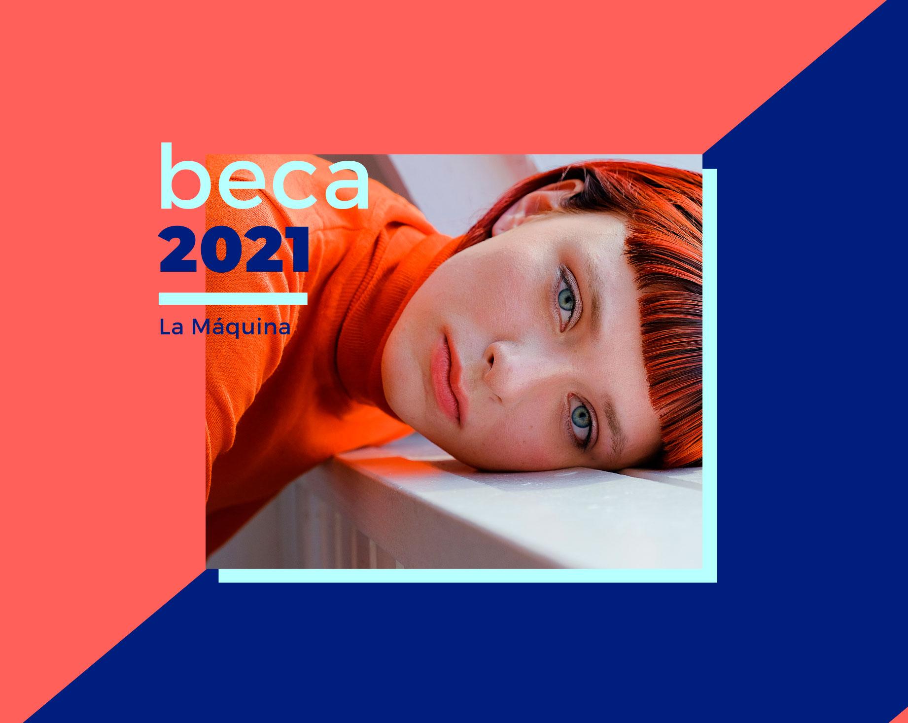 beca La Máquina 2021