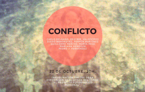 Inauguración exposición virtual «Conflicto»